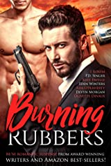 Burning Rubbers: An Eight Book Box Set Kindle Edition
