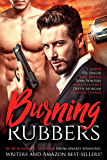 Burning Rubbers: Gritty MM Romantic Suspense: An Eight Book Box Set