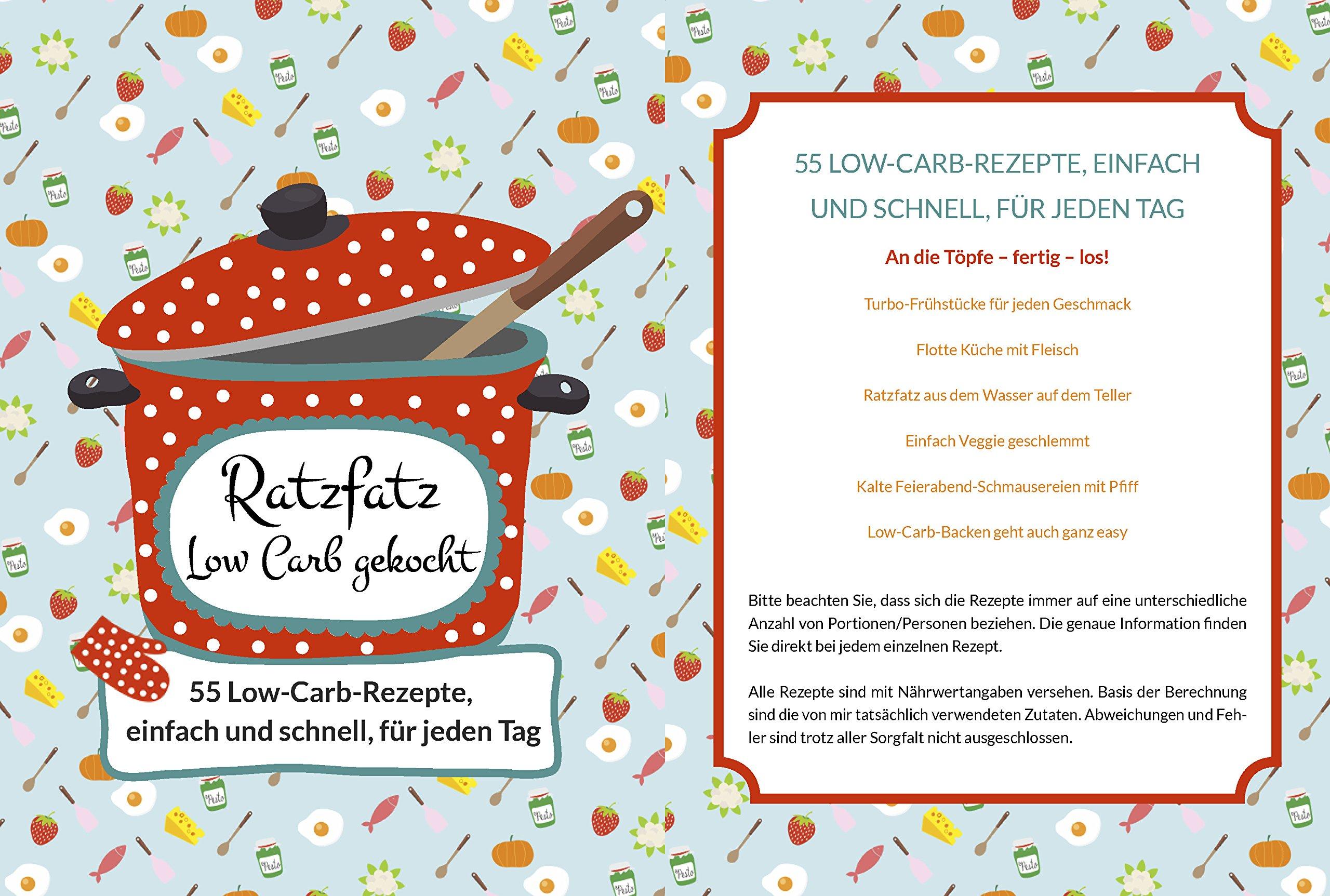 Happy Carb Ratzfatz Low Carb Gekocht 55 Low Carb Rezepte Einfach