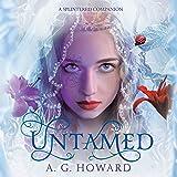 Untamed: Splintered, Book 3.5