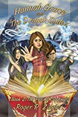 Hannah Grace and The Dragon Codex Book 2: The Peril of Squirrels Kindle Edition