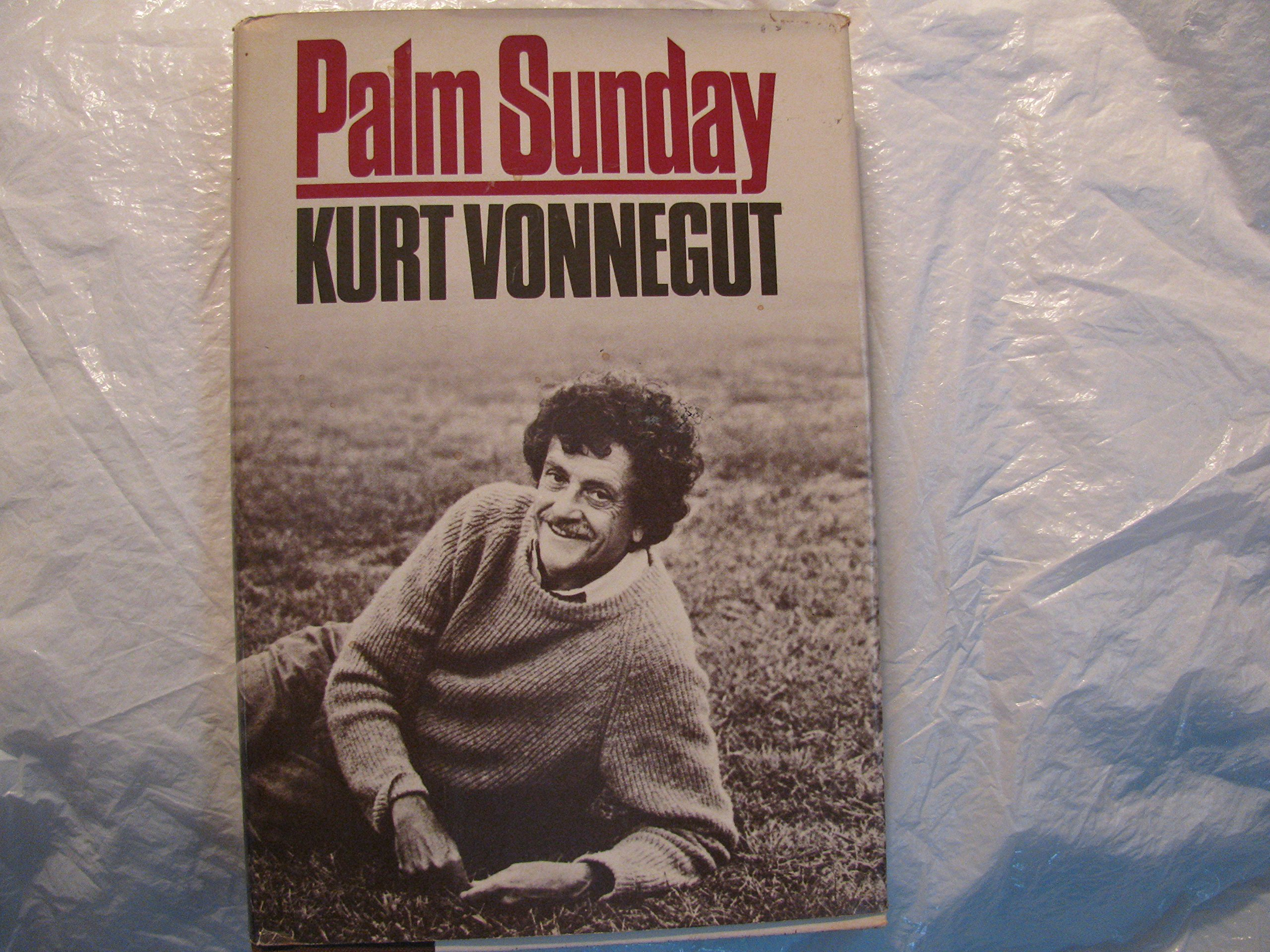 palm sunday an autobiographical st edition kurt vonnegut palm sunday an autobiographical 1st edition kurt vonnegut 9781112779046 com books