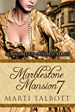 Marblestone Mansion, Book 7 (Scandalous Duchess Series)