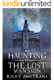 The Haunting of the Lost Mansion