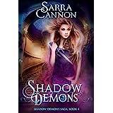 Shadow Demons (The Shadow Demons Saga Book 4)