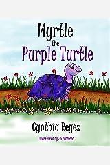 Myrtle the Purple Turtle Kindle Edition
