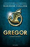 Gregor 1. La prima profezia