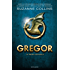 Gregor - 1. La prima profezia