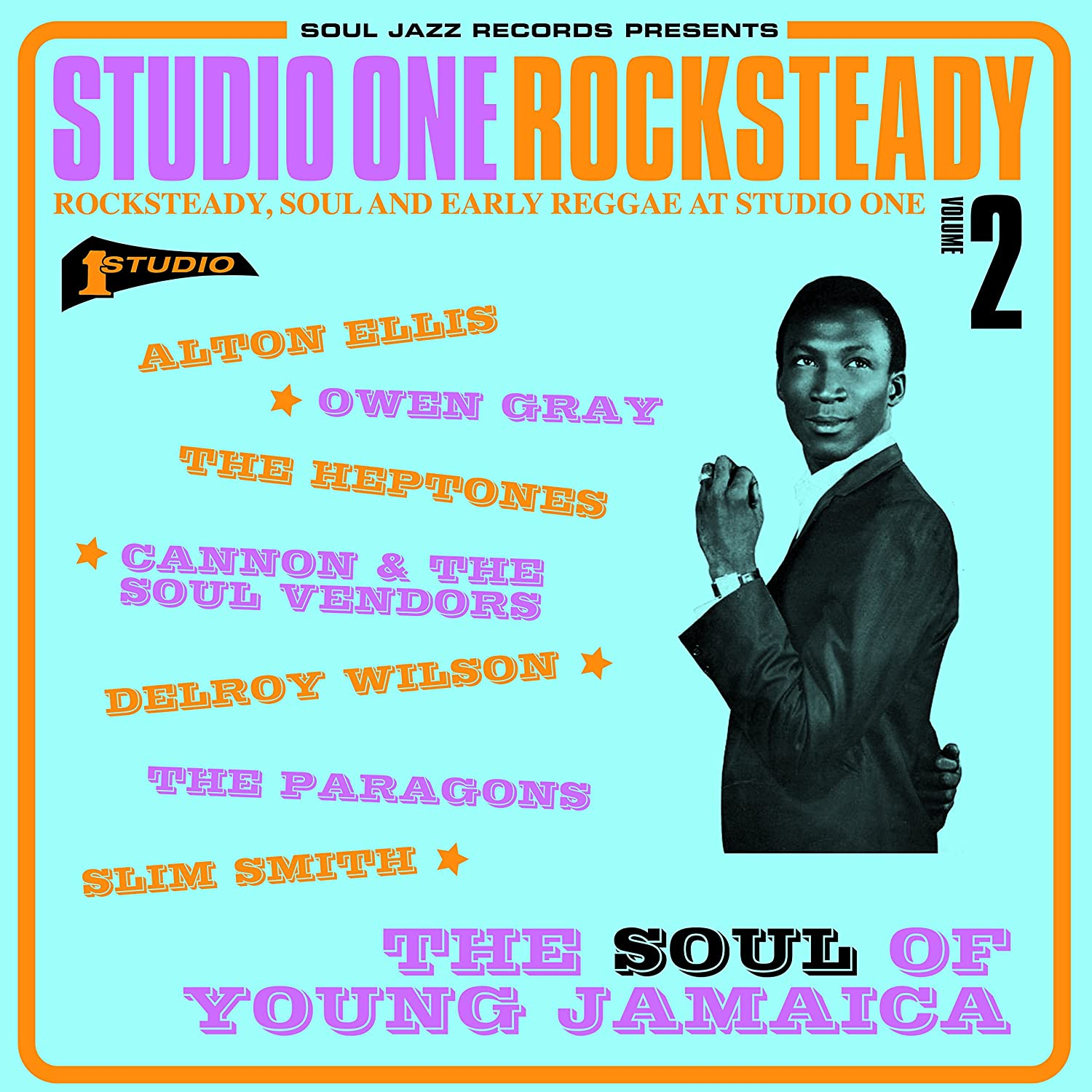 Soul Jazz Records presents - STUDIO ONE Rocksteady 2: The Soul Of ...