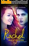 Rachel, die Vampirhexe: Tochter der Nacht