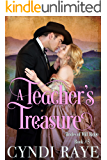 A Teacher's Treasure: Brides of Mill Ridge Book #5