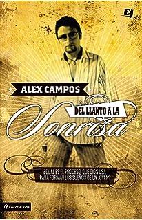 Del llanto a la sonrisa (Especialidades Juveniles) (Spanish Edition)