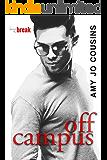 Off Campus (Bend or Break Book 1)