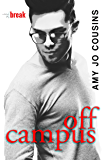 Off Campus (Bend or Break Book 1) (English Edition)