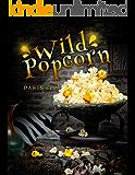 Wild Popcorn