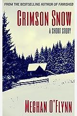 Crimson Snow: A Short Story Kindle Edition
