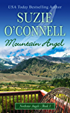 Mountain Angel: A Northstar Romance (Northstar Angels Book 1)