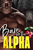 Bare for the Alpha (The Ridge Brothers Bear Shifters Book 1) (English Edition)