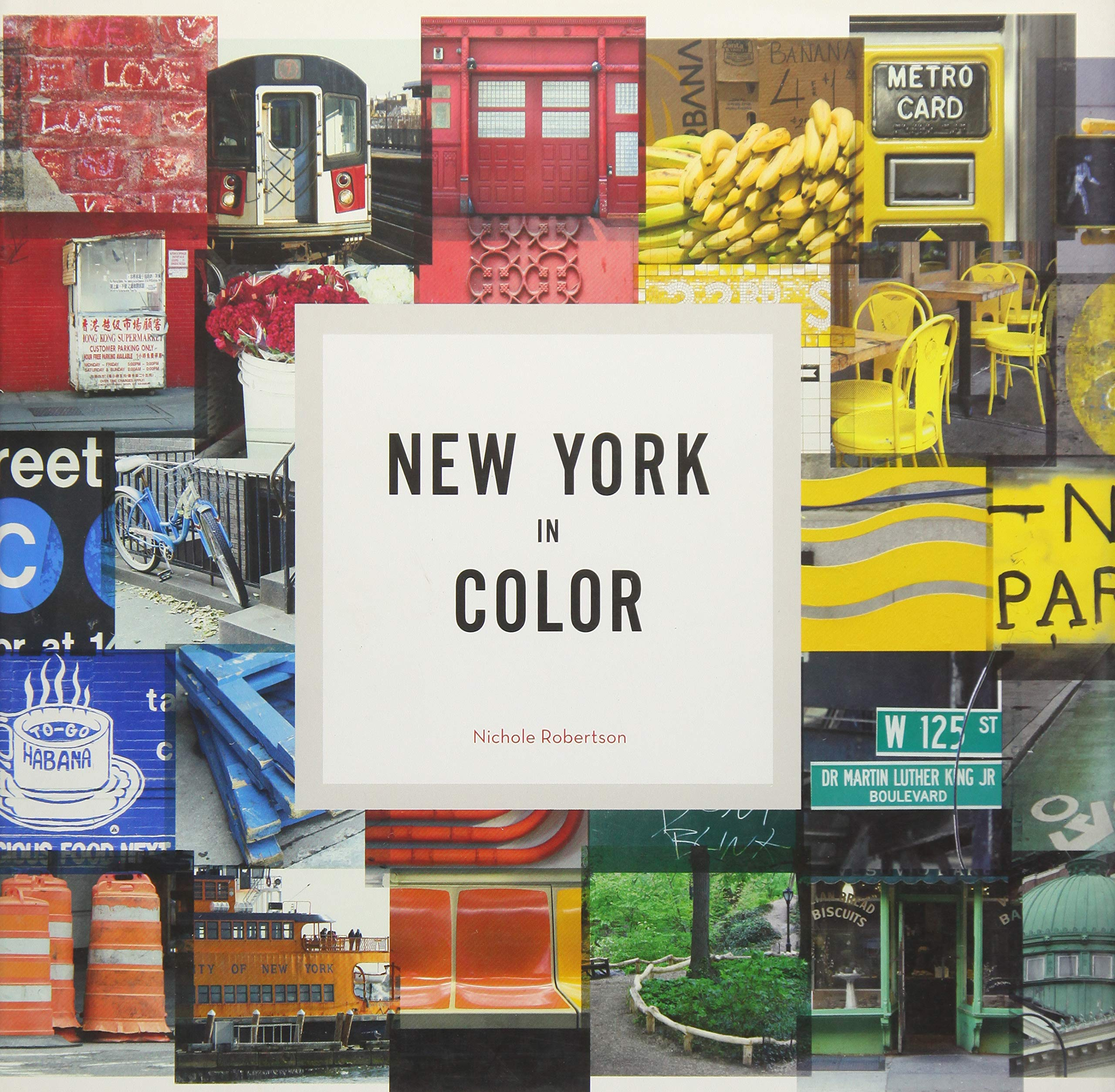 New York In Color: Amazon.es: Nichole Robertson: Libros en idiomas extranjeros