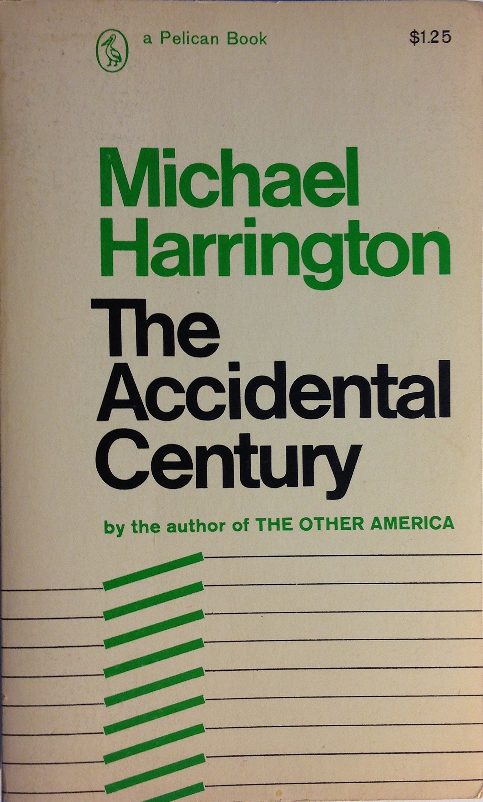 The Accidental Century, Harrington, Michael