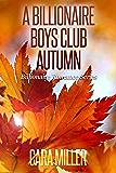 A Billionaire Boys Club Autumn (Billionaire Romance Book 23) (English Edition)
