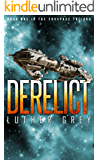 Derelict (The Endspace Trilogy Book 1)