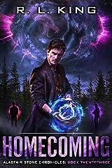 Homecoming: An Alastair Stone Urban Fantasy Novel (Alastair Stone Chronicles Book 23) (The Alastair Stone Chronicles) Kindle Edition