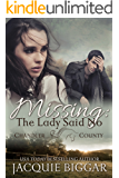 Missing: The Lady Said No: An Augustus Grant Mystery Novel- Book 1