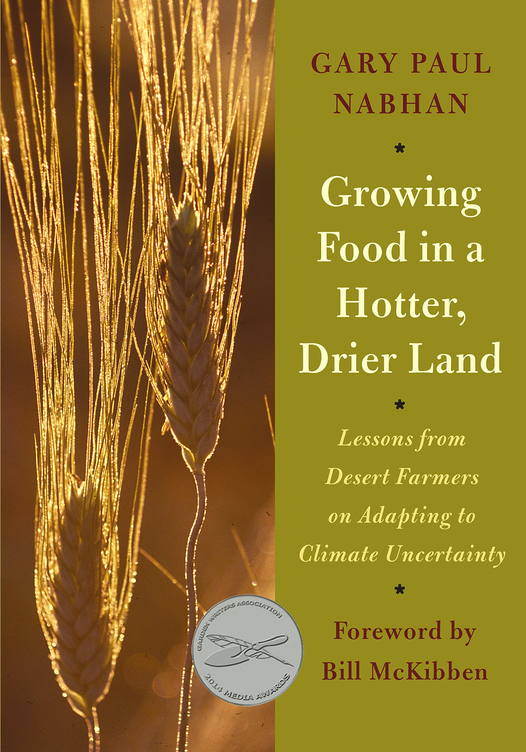 Growing Food in a Hotter, Drier Land: Lessons from Desert