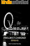 Project Chrono: Origins