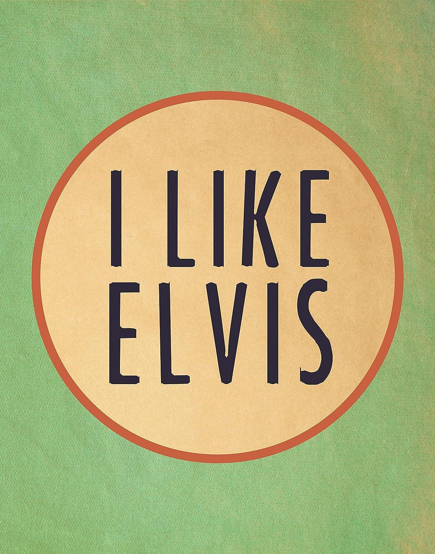 Amazon.com: I LIKE ELVIS Poster Print   11x14   Elvis Presley ...