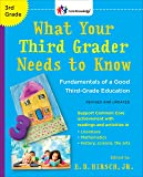 What Your Third Grader Needs to Know (Revised and Updated): Fundamentals of a Good Third-Grade Education (The Core…