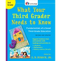 What Your Third Grader Needs to Know (Revised and Updated): Fundamentals of a Good Third-Grade Education (The Core Knowledge Series)