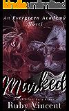 Marked: A High School Bully Romance (An Evergreen Academy Novel)