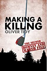 Making A Killing (The Romney and Marsh Files Book 2) Kindle Edition