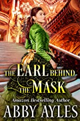 The Earl Behind the Mask: A Clean & Sweet Regency Historical Romance Novel Kindle Edition