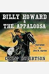 Billy Howard & the Appaloosa: Billy Howard Series, Book 3 Audible Audiobook