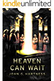 Heaven Can Wait: A Quincy Harker, Demon Hunter Novella