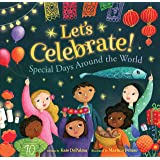 Let's Celebrate!: Special Days Around the World