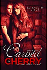 Carved in Cherry (The Curse Collectors Book 1) Kindle Edition