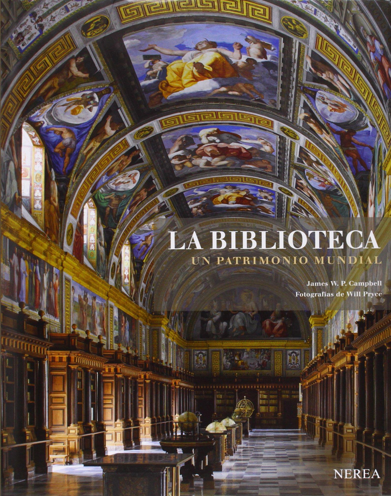 La biblioteca. Un patrimonio mundial: Amazon.es: W. P. CAMPBELL, JAMES/PRYCE, WILL, Quirós Herrero, Carlos, Torreclavero: Libros en idiomas extranjeros