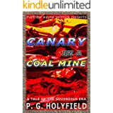 Canary In A Coal Mine (The Sovereign Era Book 4)