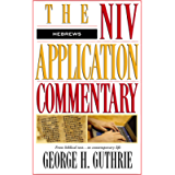 Hebrews (The NIV Application Commentary Book 15)
