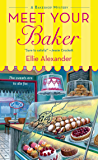 Meet Your Baker: A Bakeshop Mystery