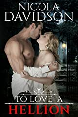 To Love a Hellion (The London Lords Book 1) Kindle Edition