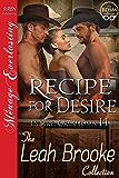 Recipe for Desire [Desire, Oklahoma 11] (Siren Publishing Menage Everlasting)