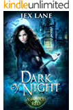 Dark of Night: A Paranormal Romance (Beautiful Monsters: Ashwood Red)