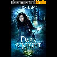 Dark of Night: A Paranormal Romance (Beautiful Monsters: Ashwood Red) (English Edition)