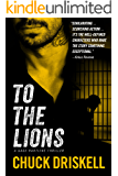 To The Lions - A Gage Hartline Thriller (#2)