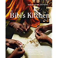 In Bibi's Kitchen: The Recipes and Stories of Grandmothers from the Eight African Countries that Touch the Indian Ocean…